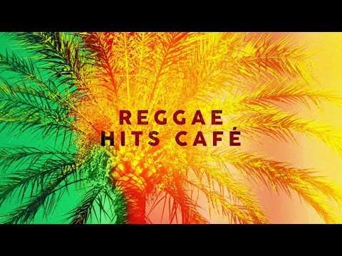 Reggae Hits Café – Cool Music 2020