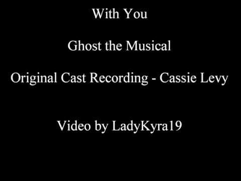 With You - Ghost the Musical Lyric Video