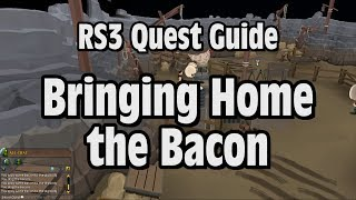 RS3: Bringing Home the Bacon Quest Guide - RuneScape