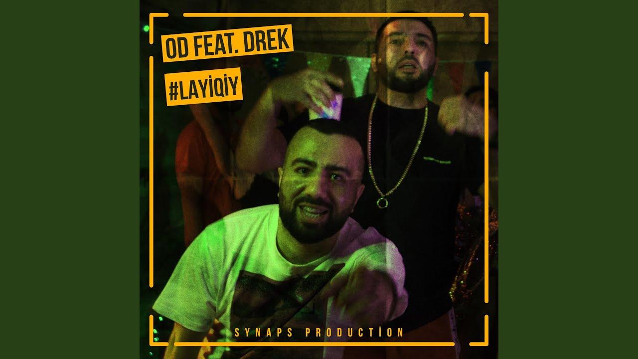 #Layiqiy (feat. Drek)