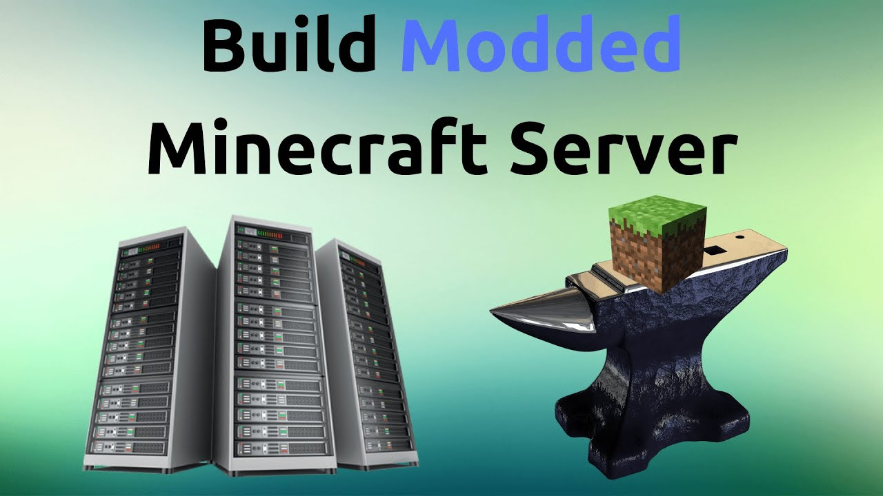 How To Build A Modded Minecraft Server (Forge 1 12 2)