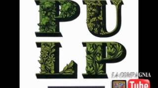Watch Pulp I Love Life video