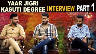 Yaar Jigri Kasuti Degree | Interview | Pukhraj Bhalla | Prateek Singh Rai | Karan Sandhawalia