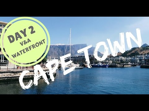 Cape Town 2017 - V&A Waterfront Feat. SomedayMaybe