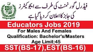 FPSC JOBS 2019|| 500 Educators Jobs || Male & Female Can
