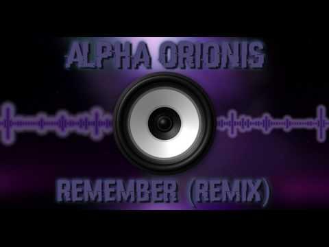 CERBERUS - Remember (Alpha's Remix)
