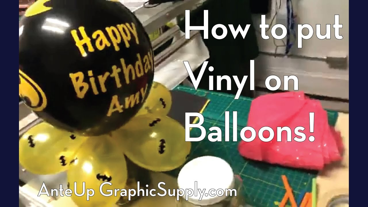 How To Vinyl Balloons Oracal 651 Vinyl On Balloons From
