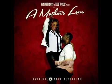 Kandi & Q. Parker - Forever Love - A Mother's Love (Original Cast Recording) (2014)