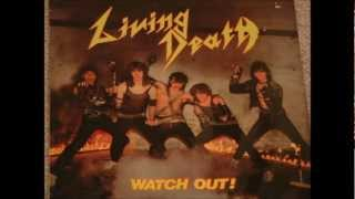 Watch Living Death Watch Out video