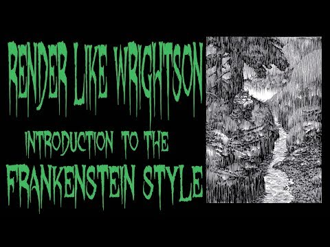 Render like WRIGHTSON INTRODUCTION INTO FRANKENSTEIN STYLE LINE WORK PT 2