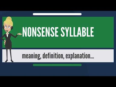 What is NONSENSE SYLLABLE? What does NONSENSE SYLLABLE mean? NONSENSE SYLLABLE meaning & explanation