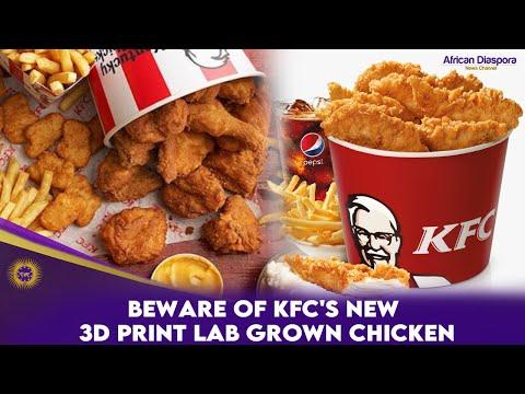 BEWARE Of KFC's New 3D Print LAB GROWN Chicken