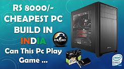RS 8000/- CHEAPEST PC BUILD IN INDIA II Can This PC Play Game II The TECH Nation