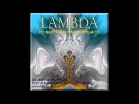 Lambda Brainwave - Dr. Jeffrey Thompson