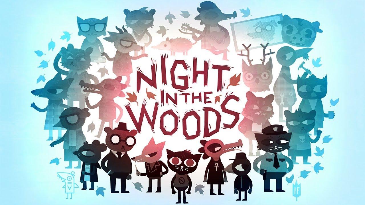 ナイト・イン・ザ・ウッズ (Night in the Woods ...