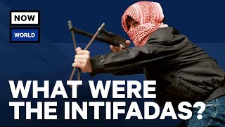 What Were The Palestinian Intifadas? | NowThis World