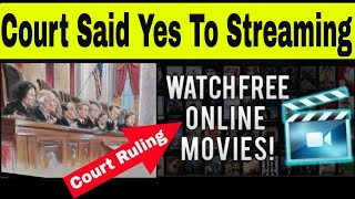 Streaming 2019 - A Court Ruled That Streaming and Downloading Is Legal?