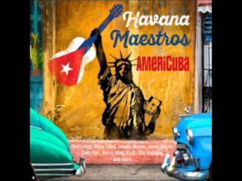 HAVANA MAESTROS -  WHATCHA SAY