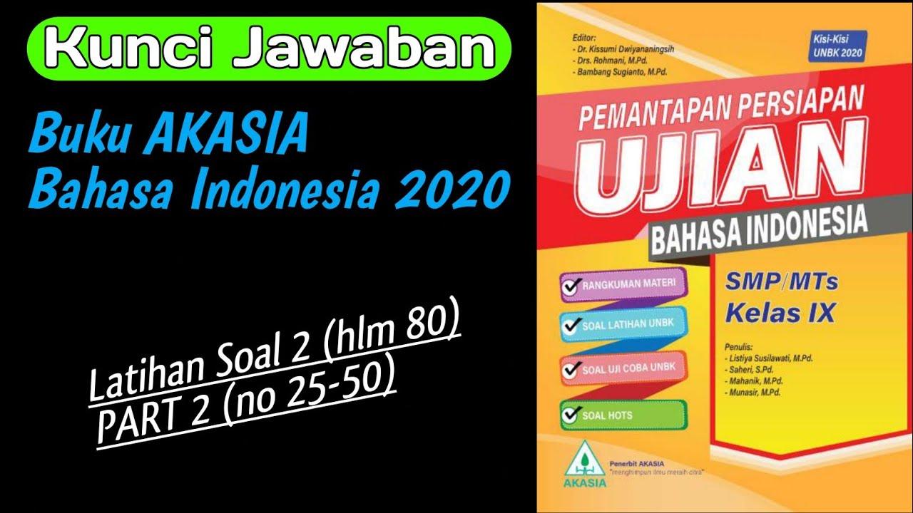 Kunci Jawaban Asli Akasia Bahasa Indonesia 2020 Smp Latihan 2 Part 2 Youtube