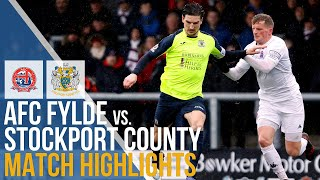 FA Trophy - AFC Fylde Vs Stockport County - Match Highlights - 16.03.2019