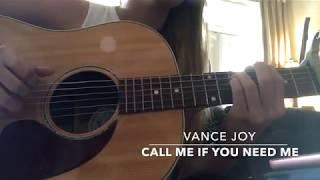 Call Me if You Need Me- Vance Joy Cover