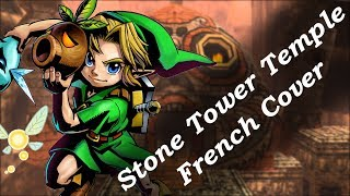 Stone Tower Temple French Cover by Shizukoe - the Legend of Zelda: Majora's Mask.mp3