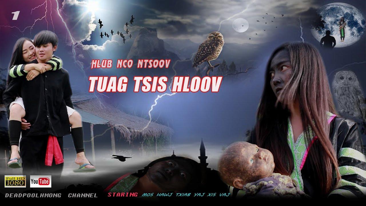 Hlub Nco Ntsoov Tuag Tsis Hloov ( Hmong Sab Love Story 2020 ) Part 01
