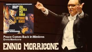 Ennio Morricone - Peace Comes Back in Mimbres - Una Pistola Per Ringo + Il Ritorno di Ringo (1965)