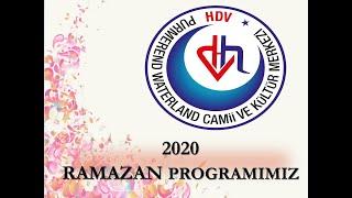 RAMAZAN PROGRAMI 2020