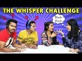 The Whisper Challenge | Funniest Ever Challenge | Hungry Birds