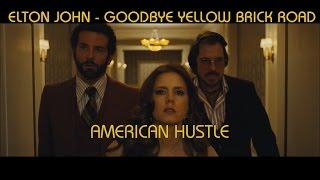 Elton John - Goodbye Yellow Brick Road (American Hustle Music Video)