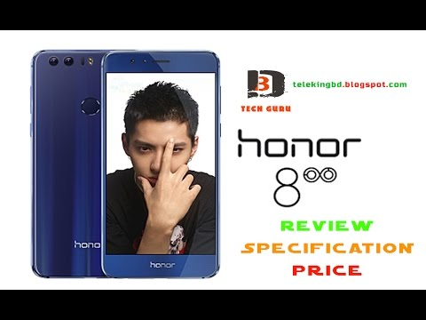 Huawei Honor 8 Android Phone Review,Specification & Price In Bangladesh
