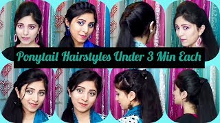 Ponytail Hairstyles Under 3 Min Each | Easy Ponytail Hairstyles For Natural Hair