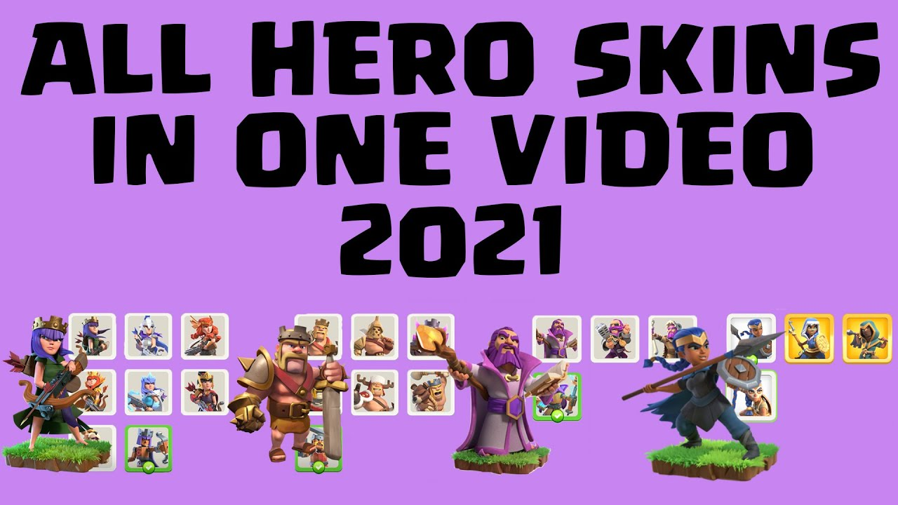 [Updated] All COC Hero Skins in 2021 with sound effects | Clash of Clans