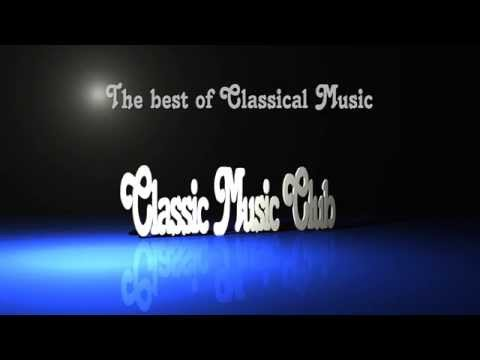 Klassische Musik -  Klassik  - The best of Mozart, Chopin, Beethoven, Bach, Grieg, Tchaikovsky