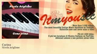 Nicola Arigliano - Carina - ITmYOUsic