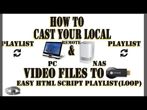 DIY!! How To Create Chromecast Playlists 🔃 From Local & Remote Video Links. Cut/Paste HTML5 Script