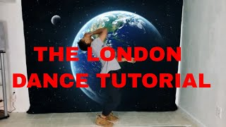 Young Thug The London ft J Cole & Travis Scott (Dance Tutorial)