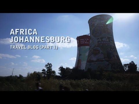 Africa - Johannesburg Travel Vlog - Uncut (Part 1)