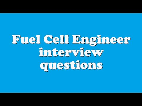 Fuel Cell Engineer interview questions