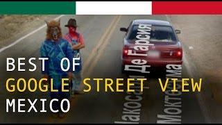 Best of Google Maps Street View Mexico
