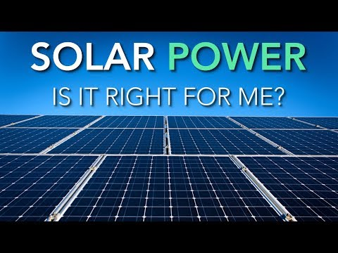 Is Solar Power Right for Me? Important Questions to Consider