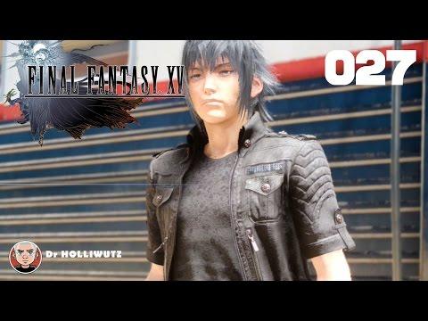 Final Fantasy XV #027 - Blinde Loyalität [XBO] Let's play Final Fantasy 15