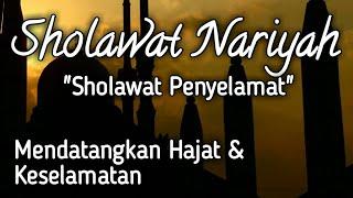 Download Sholawat Nariyah Bacaan dan Artinya I Cinta Sholawat