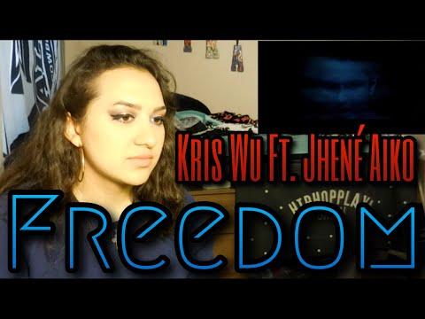 "Kris Wu - ""Freedom Ft. Jhené Aiko"" MV Reaction"