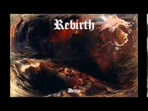 Rebirth - Demo (Melodic Black/Melodic Death Metal)