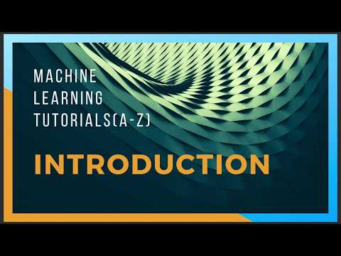 ML(Machine Learning) Tutorials(A-Z) With Python and R - Introduction