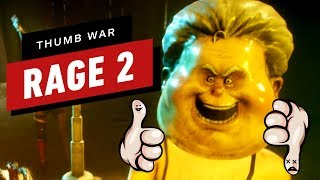 Rage 2: Judging EVERYTHING (Except The Game) - Thumb War