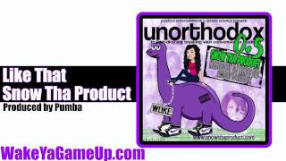 Snow Tha Product - Like That  (Unorthodox .5 Mixtape)