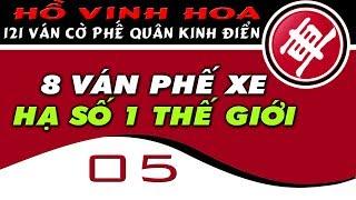 Cờ Tướng đỉnh cao 8 trận phế bỏ nhốt xe hạ số 1 thế giới những ván cờ hay nhất của Hồ Vinh Hoa